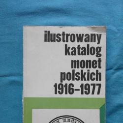 Ilustrowany katalog monet polskich 1916-1977